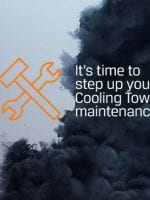 It's time to step up your Cooling Tower Maintenance